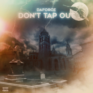 daforce dont tap out